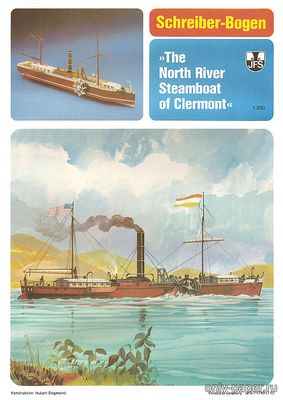 Бумажная модель The North River Steamboat of Clermont (Schreiber-Bogen 71749)